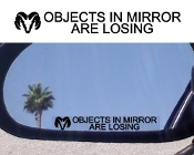 OBJECTS IN MIRROR ARE LOSING VINYL DECAL STICKER SET OF 2