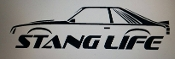 STANG LIFE WINDOW BANNER STICKER DECAL 79-86 FOX BODY