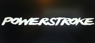 Powerstroke Diesel Decal For Windshield Or Any Other Place