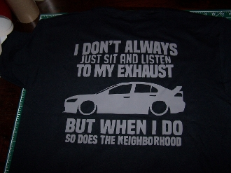 MITSUBISHI EVOLUTION EVO LISTEN TO MY EXHAUST T-SHIRT