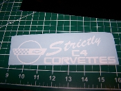 STRICTLY C4 CORVETTES SMALL VINYL DECAL STICKER BANNER SC4